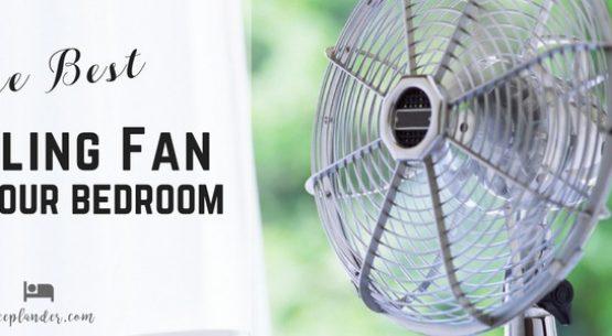 Best Quiet Fans for Bedrooms