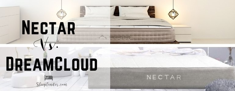 Comparing DreamCloud versus Nectar Mattress