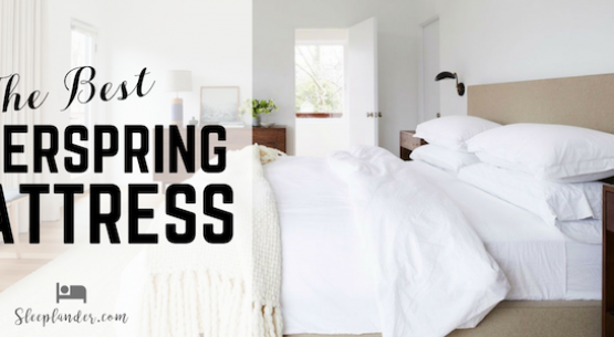 How to Choose an Innerspring Mattress